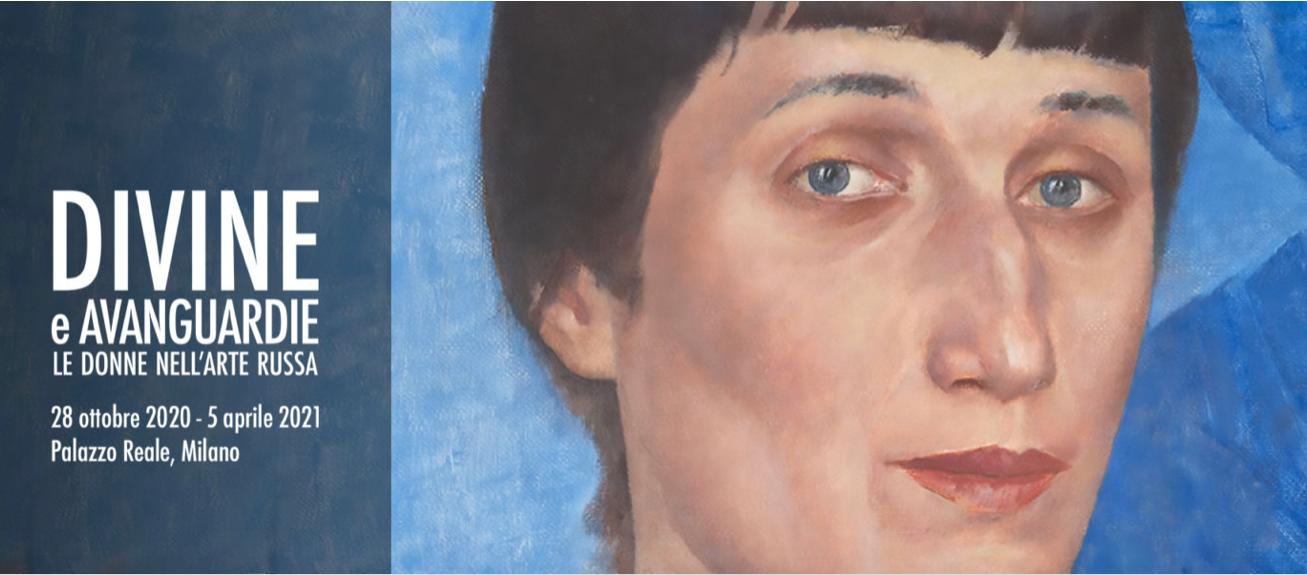 """""""Divine e Avanguardie. Le donne nell'arte russa"""""""